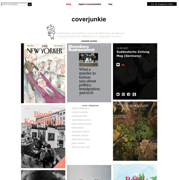 Coverjunkie celebrates creative magazine covers - Coverjunkie.com