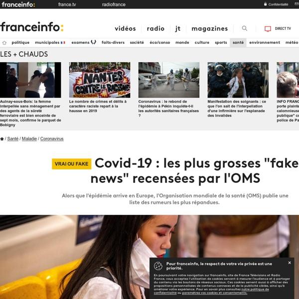 """France TV / Covid-19 : les plus grosses """"fake news"""" recensées par l'OMS"""