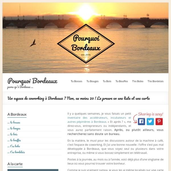 Un espace de coworking à Bordeaux ? 20 lieux à découvrir