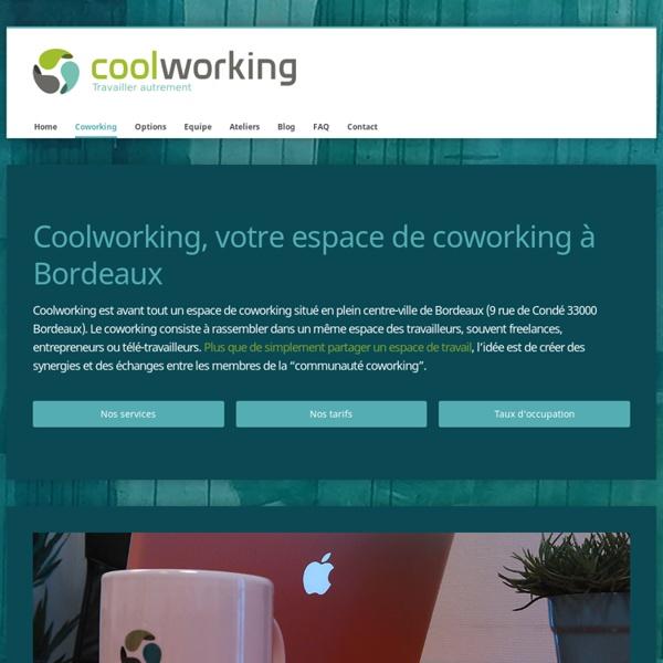 Coworking Bordeaux, rejoignez notre espace Coolworking à partir de 10€
