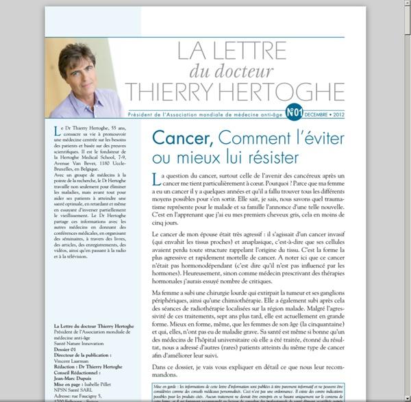 Lettre dr Thierry Hertoghe n°1 - dec. 2012 - Le cancer : comment l'éviter ou mieux y résister [pdf]