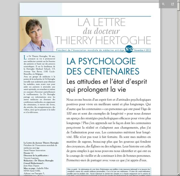 Lettre dr Thierry Hertoghe n°12 - nov. 2013 - La psychologie des centenaires : les attitudes et l'état d'esprit qui prolongent la vie [pdf]