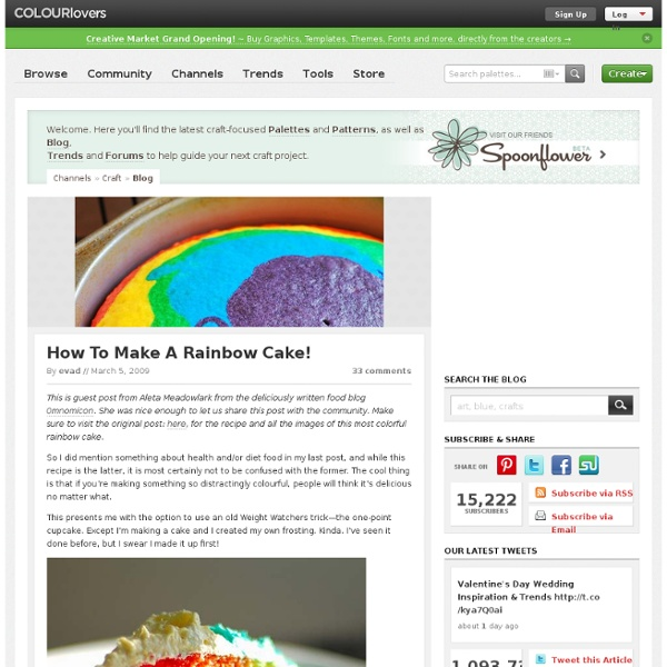 Craft Blog / How To Make A Rainbow Cake! by COLOURlovers