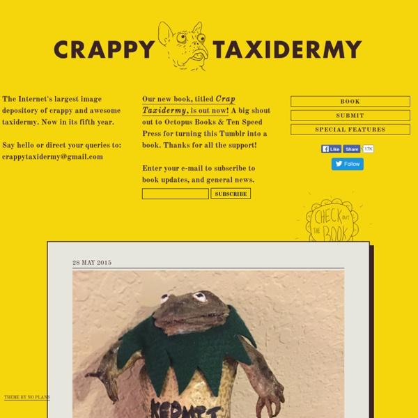 CRAPPY TAXIDERMY