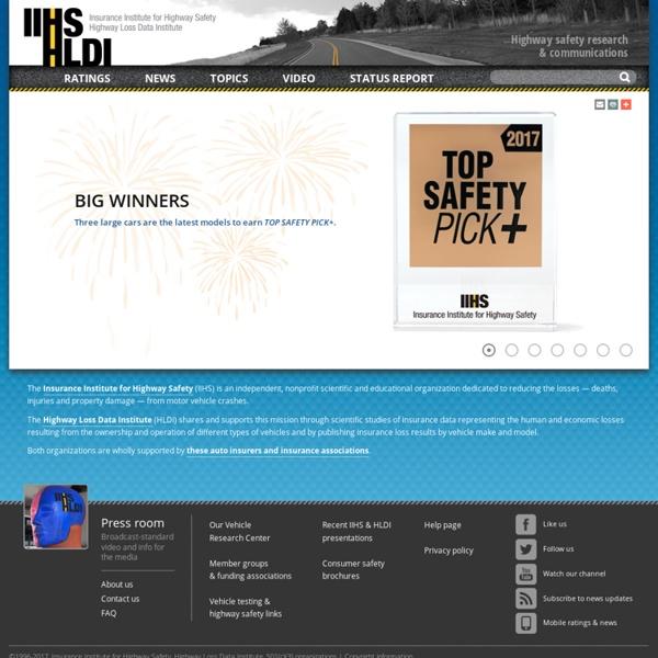 IIHS-HLDI: Crash Testing&Highway Safety