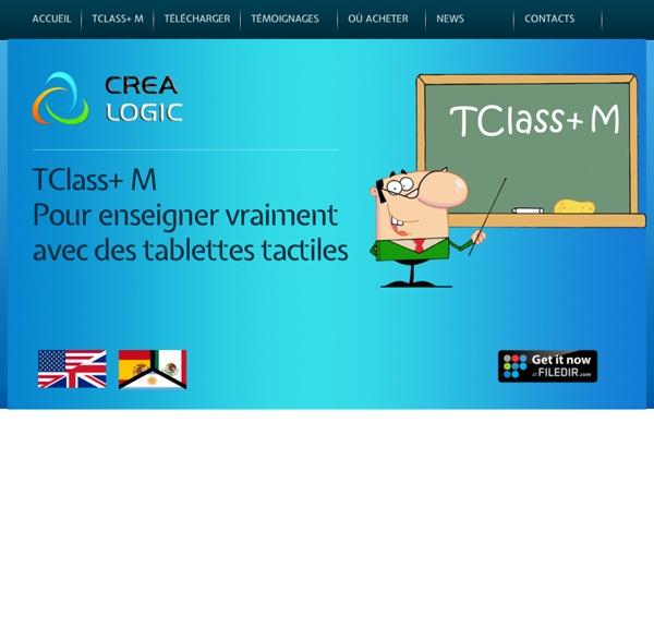 Crealogic présente TClass+ - un logiciel d'animation pédagogique pour tablettes tactiles
