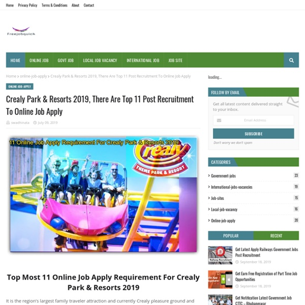 Crealy Park & Resorts 2019, There Are Top 11 Post Recruitment To Online Job Apply