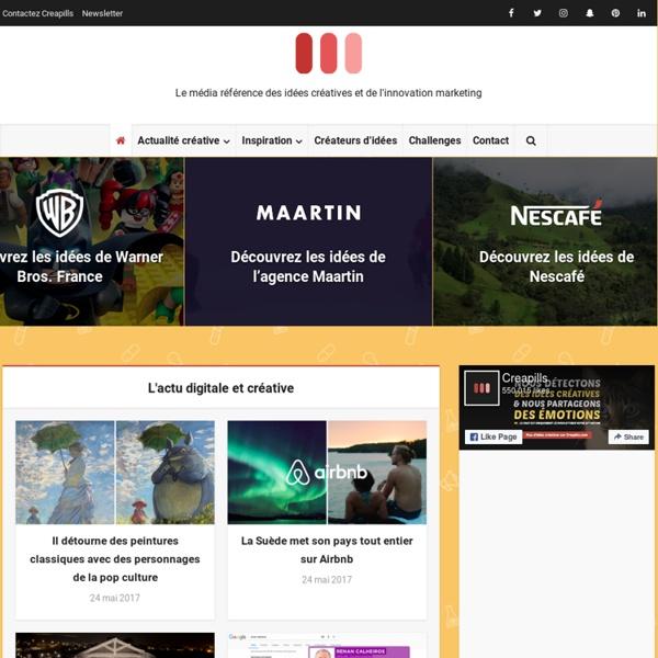 Creapills - Le média des idées créatives et de l'innovation marketing