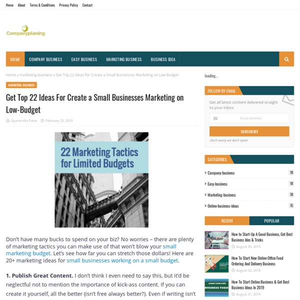 Get Top 22 Ideas For Create a Small Businesses Marketing on Low-Budget