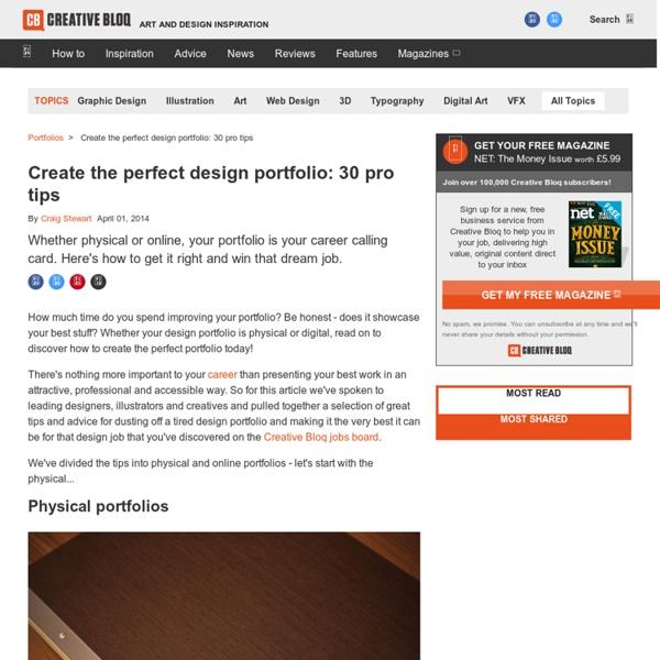 Create the perfect design portfolio: 30 pro tips