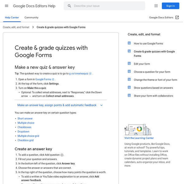 Create a quiz with Google Forms - Docs editors Help