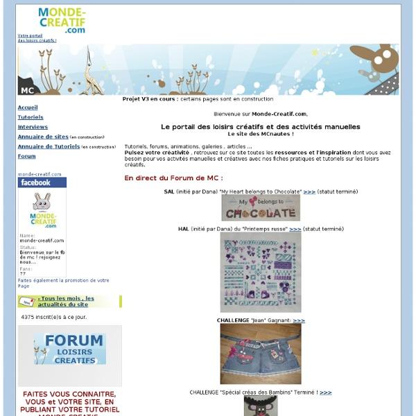 Loisirs créatifs MONDE-CREATIF.com : Tutoriels, Annuaire , portail et forum communauté