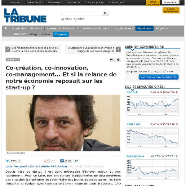 Co-création, co-innovation, co-management... Et si la relance de notre économie reposait sur les start-up ?