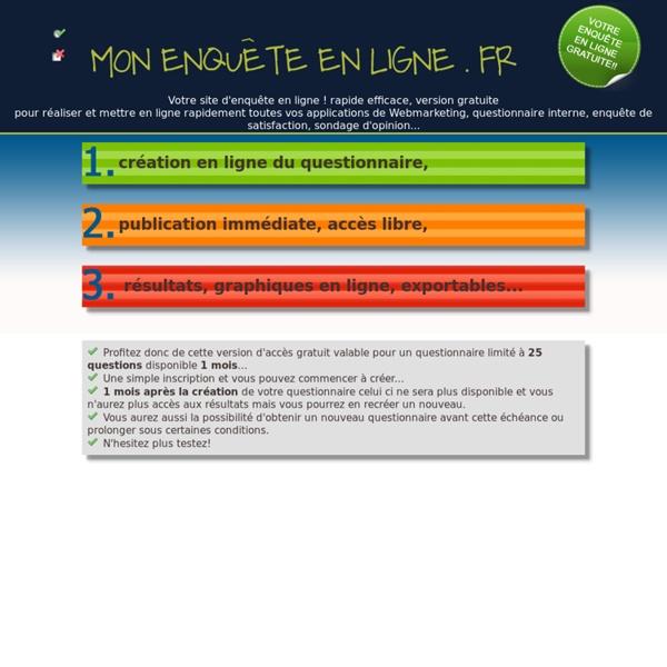 Www.mon-enquete-enligne.fr site de création d'enquête,questionnaire, sondage en ligne gratuit