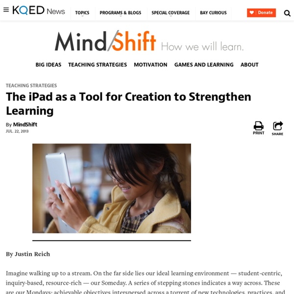 The iPad as a Tool for Creation to Strengthen Learning
