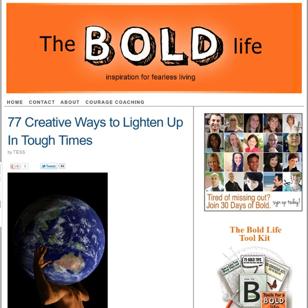 77 Creative Ways to Lighten Up In Tough Times