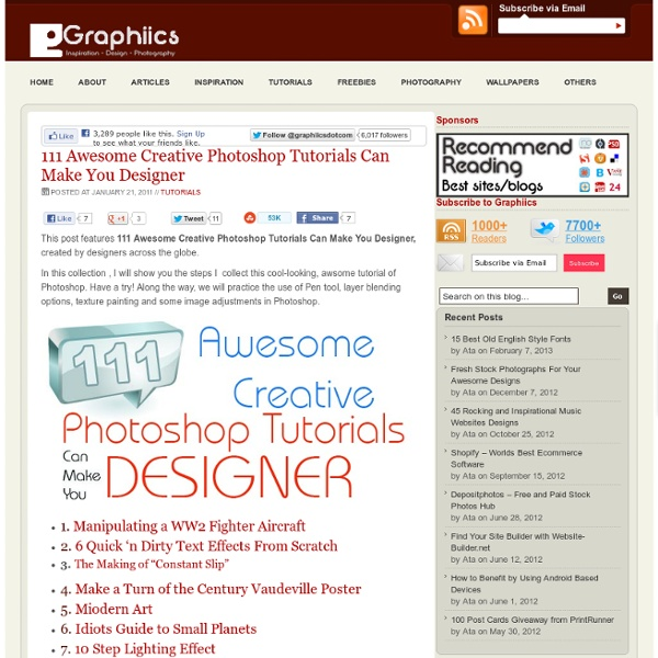 111 Awesome Creative Photoshop Tutorials Can Make You Designer