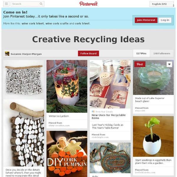 Creative Recycling Ideas