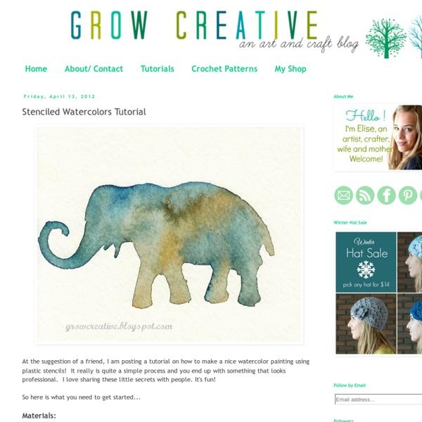Grow Creative: Stenciled Watercolors Tutorial