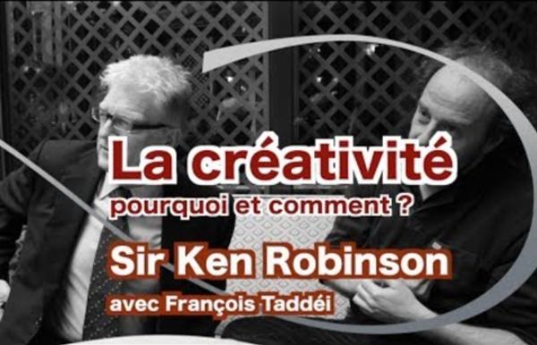 Créativité avec Sir Ken Robinson