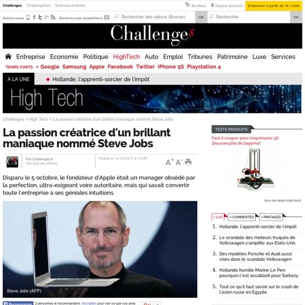 La passion créatrice d'un brillant maniaque nommé Steve Jobs- 14 octobre 2011