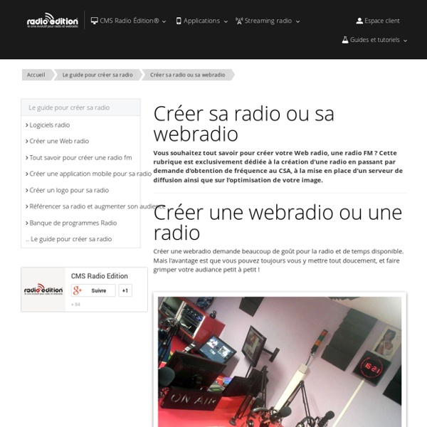 Créer sa radio ou sa webradio