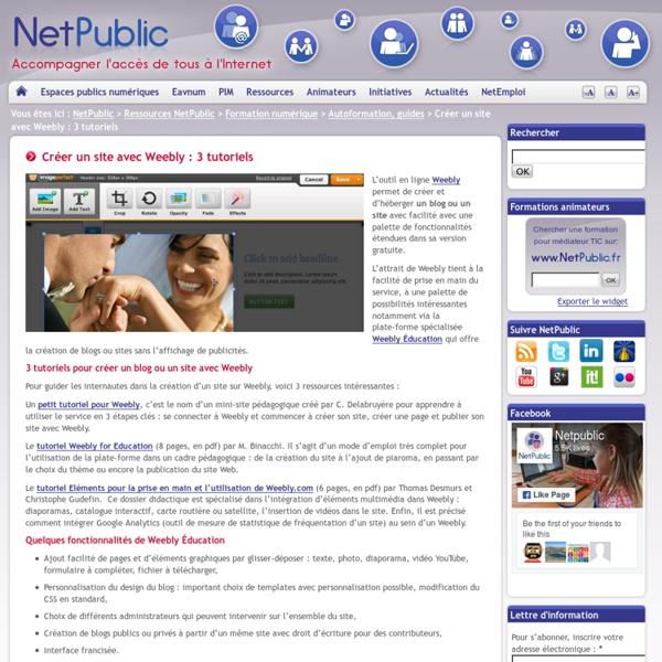 Créer un site avec Weebly : 3 tutoriels