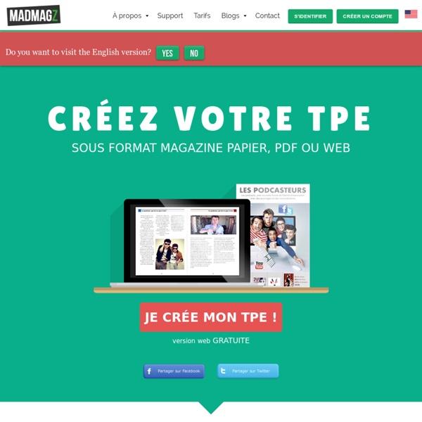 Créez votre TPE au format magazine papier, PDF ou web