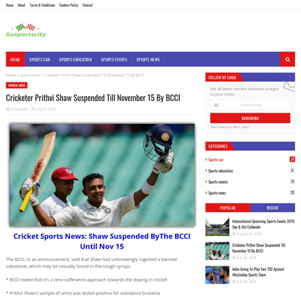 Cricketer Prithvi Shaw Suspended Till November 15 By BCCI