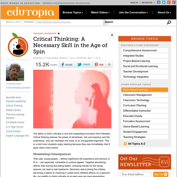 Critical Thinking: A Necessary Skill in the Age of Spin