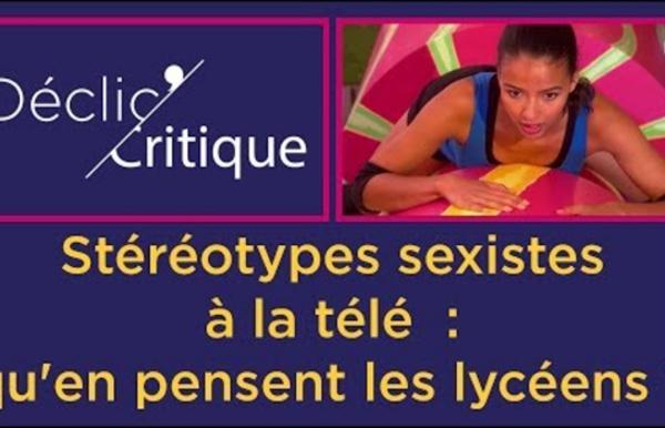 Video décliccritique Stéréotypes sexistes à la tv (CLEMI)