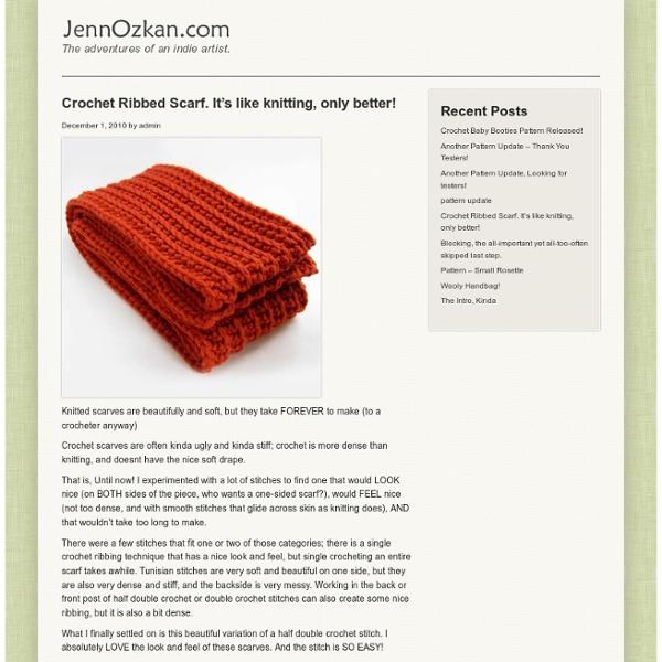 Knitting Or Crochet Better : Crochet ribbed scarf it s like knitting only better