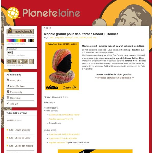 Planète Laine: Modèle gratuit pour débutante : Snood + Bonnet