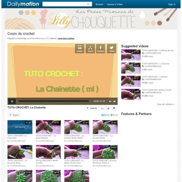 Cours de crochet - Une playlist sur Dailymotion