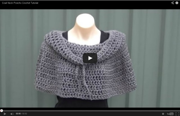 Crocheting Youtube Videos : Cowl Neck Poncho Crochet Tutorial Pearltrees