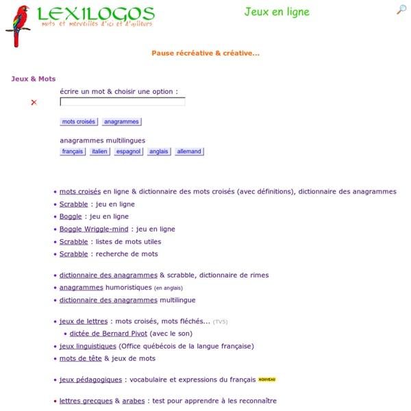 Jeux en ligne, Mots-croisés, Anagrammes, Sudoku, Puzzle, Tests... LEXILOGOS