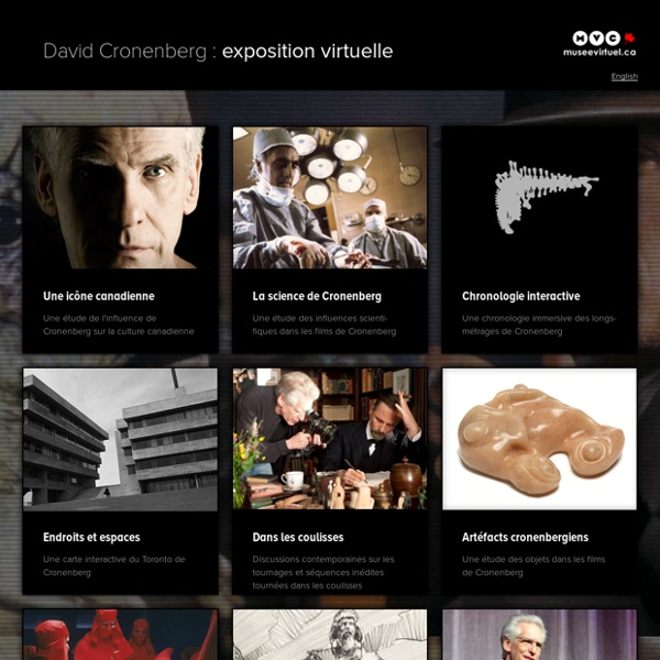 David Cronenberg : exposition virtuelle