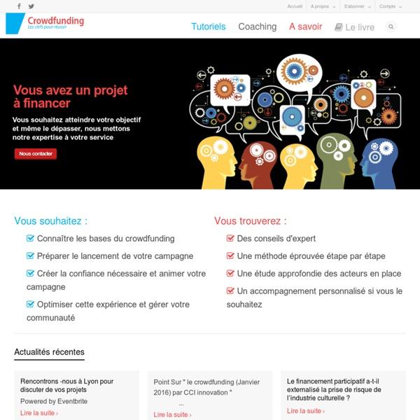 Crowdfunding : les clefs pour réussir - Le guide du crowdfunding