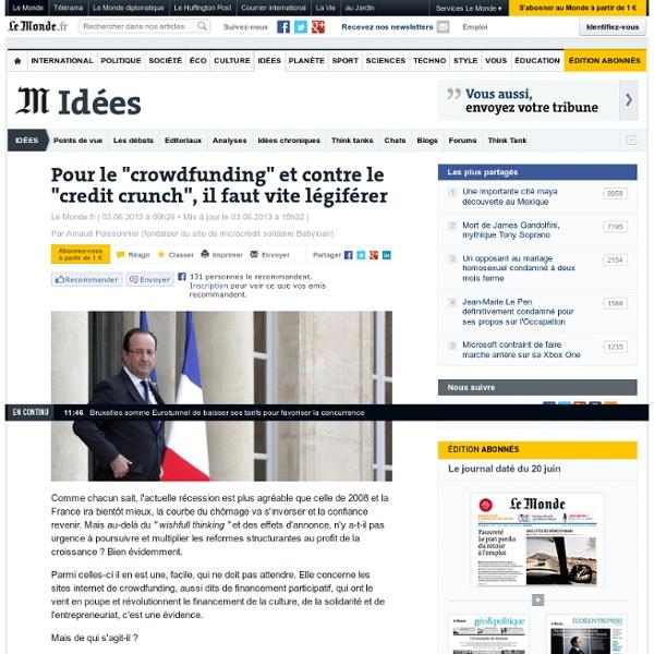 """Pour le """"crowdfunding"""" et contre le """"credit crunch"""", il faut vite légiférer"""