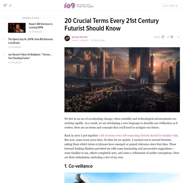 20 Crucial Terms Every 21st Century Futurist Should Know