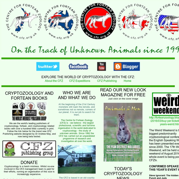 Cryptozoology Online: Centre for Fortean Zoology (CFZ) - the world's best cryptozoology organisation - main page
