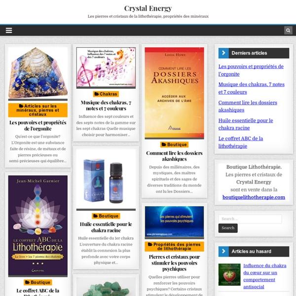 Crystal-Energy.com boutique des pierres et cristaux naturels pour la lithothérapie