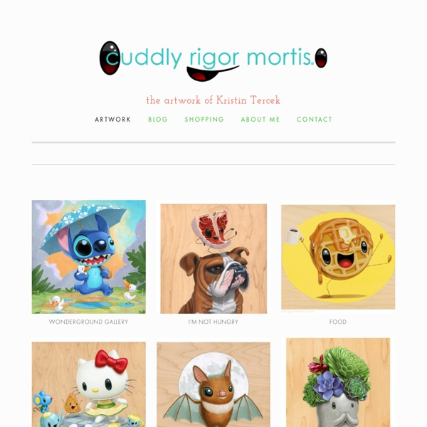 Portfolio - Cuddly Rigor Mortis: The Art of Kristin Tercek