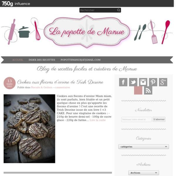 La popotte de Manue - Mon blog de recettes de cuisine, je popotte je m'amuse, c'est facile rapide et sans panique !!!