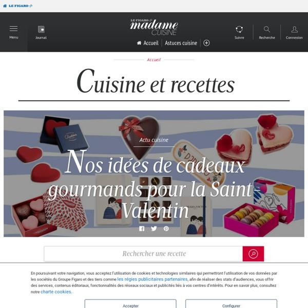 Recettes de cuisine facile, rapide, du monde, minceur et bien plus : les meilleures recettes du Figaro - Madame