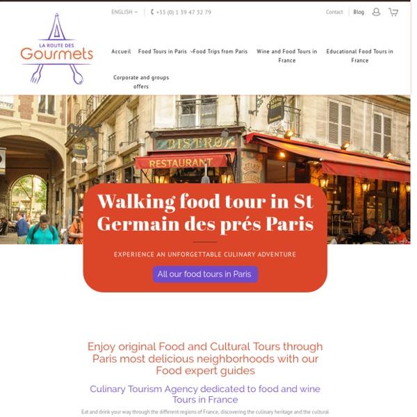 Agence de tourisme culinaire en France - La Route des Gourmets
