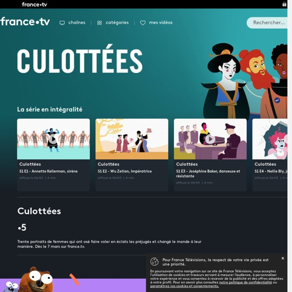 Culottées - Replay et vidéos en streaming - France tv