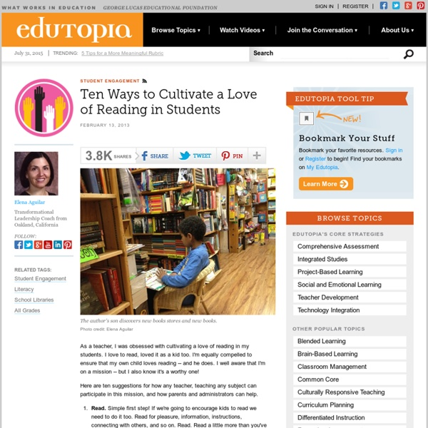 Ten Ways to Cultivate a Love of Reading in Students
