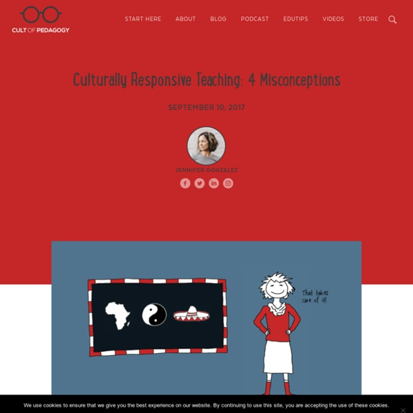 Culturally Responsive Teaching: 4 Misconceptions
