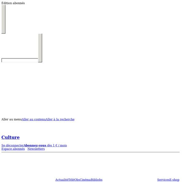 Culture - Actualité culturelle